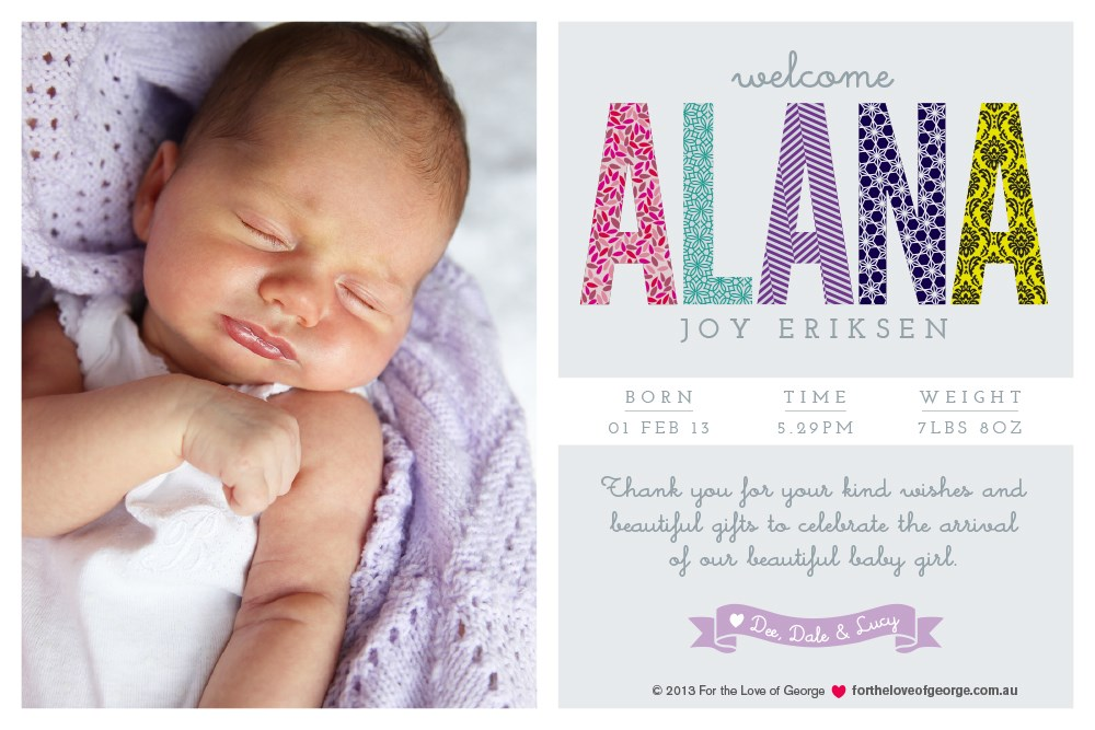 Welcome baby Alana print on For the Love of George