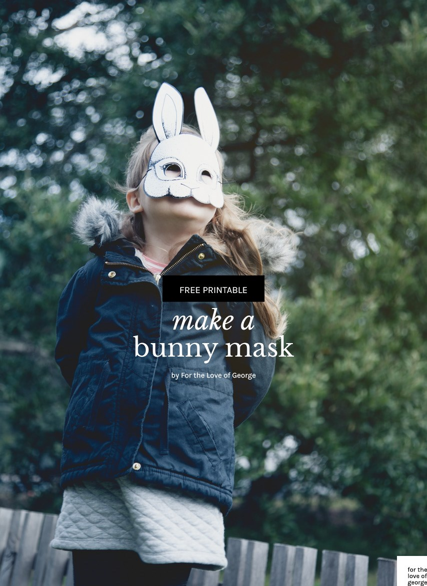 Free printable bunny mask on For the Love of George